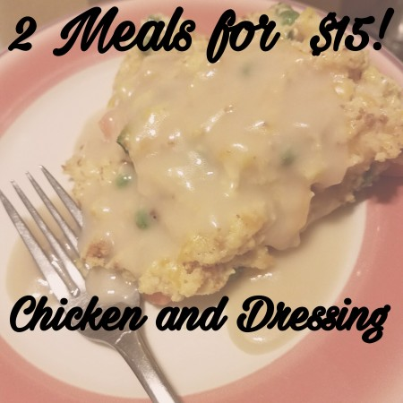 Recipe ideas Chicken and Dressing. 2 meals for $15, Brittany Freakin Chavez